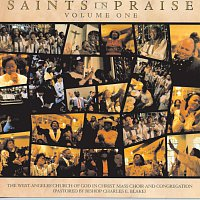 West Angeles Cogic Mass Choir And Congregation – Saints In Praise