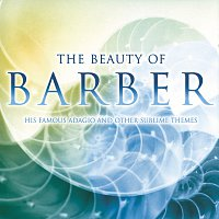 Ruth Golden, David Zinman, Terry Edwards, Donald Barra, London Voices, Joshua Bell – The Beauty Of Barber