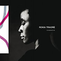 Rokia Traoré – Tchamantche
