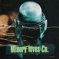 Misery Loves Co. – Misery Loves Co. [25th Anniversary Edition]