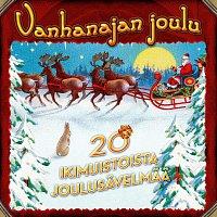 Různí interpreti – Vanhanajan joulu - 20 IKIMUISTOISTA JOULUSAVELMAA