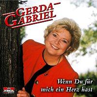 Gerda Gabriel – Wenn Du fur mich ein Herz hast