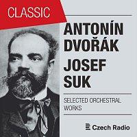 Prague Radio Symphony Orchestra, Prague Radio Symphony Orchestra, Jiří Hnyk – Antonín Dvořák, Josef Suk: Selected Orchestral Works