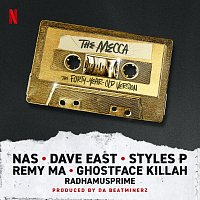 """Styles P, Ghostface Killah, Remy Ma, Nas, Dave East, Radhamusprime – The Mecca [Inspired By The Motion Picture """"The Forty-Year-Old Version""""]"""