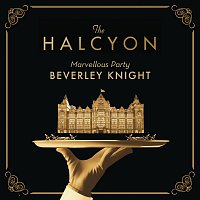 "Beverley Knight – Marvellous Party [From ""The Halcyon"" Television Series Soundtrack]"