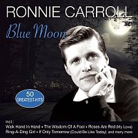 Ronnie Carroll – Blue Moon - 50 Greatest Hits