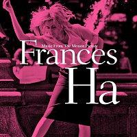 Různí interpreti – Frances Ha (Music From The Motion Picture) OST