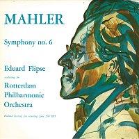 Rotterdam Philharmonic Orchestra, Eduard Flipse – Mahler: Symphony No.6