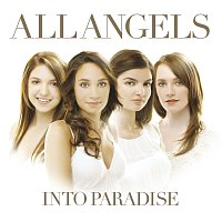 All Angels – Into Paradise