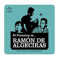 Flamenco es... – El Flamenco Es... Ramon De Algeciras