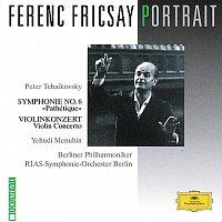 Yehudi Menuhin, RIAS Symphony Orchestra Berlin, Berliner Philharmoniker – Ferenc Fricsay Portrait - Tchaikovsky: Symphony No.6 Pathétique; Violin Concerto
