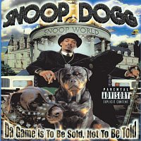 Snoop Dogg – Da Game Is To Be Sold, Not To Be Told