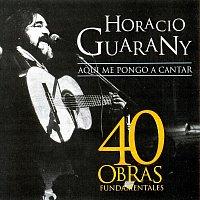 Horacio Guarany – 40 Obras Fundamentales