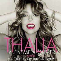 """Thalía, Tito """"El Bambino"""" El Patrón – Vuélveme a Querer (Remix)"""