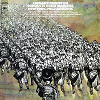 Leonard Bernstein, John Philip Sousa, New York Philharmonic Orchestra – Leonard Bernstein Conducts Great Marches (Remastered)
