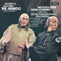 The D'Oyly Carte Opera Company, Royal Philharmonic Orchestra, Royston Nash – Gilbert & Sullivan: The Mikado