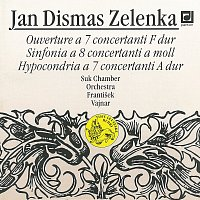 Sukův komorní orchestr/František Vajnar – Zelenka: Ouverture a 7 concertanti, Sinfonia a 8 concertanti, Hypocondria