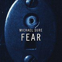 Michael Sure – Fear