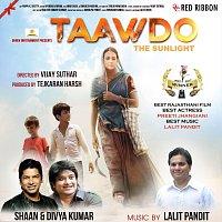 Shaan, Lalit Pandit, Divya Kumar, Pragya Sodhani, Shamita Bhatkar, Mudassir Ali – Taawdo- The Sunlight