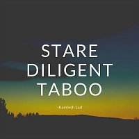 Stare Diligent Taboo