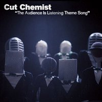 Cut Chemist – The Audience Is Listening Theme Song