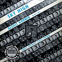 Alexis Korner's Blues Incorporated – Sky High