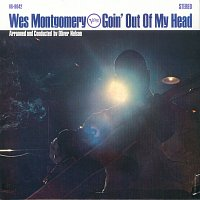 Wes Montgomery – Goin' Out Of My Head