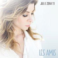 Julie Zenatti – Les amis