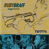 Ruby Braff – Linger Awhile