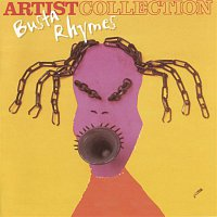 Busta Rhymes – The Artist Collection - Busta Rhymes