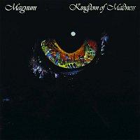 Magnum – Kingdom of Madness