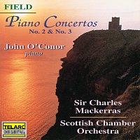 Sir Charles Mackerras, John O'Conor, Scottish Chamber Orchestra – Field: Piano Concertos Nos. 2 & 3