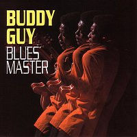 Buddy Guy – Blues Master