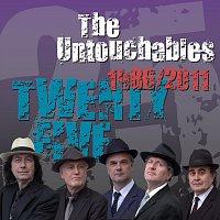 The Untouchables – Twenty Five