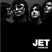 Jet – Shine On