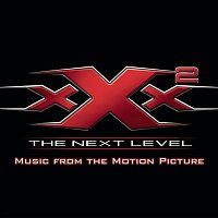 Original Soundtrack – XXX2: The Next Level Music From The Motion Picture
