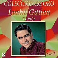 Lucho Gatica – Colección de Oro, Vol. 2: Uno