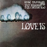 Eric Burdon & The Animals – Love Is [Expanded Edition]