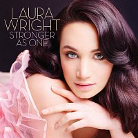 Laura Wright – Stronger As One
