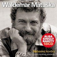 Waldemar Matuška – Nebeskej kovboj 18 CD Box