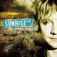 Sunrise Avenue – Forever Yours