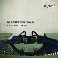 andhim – Get Physical Music Presents: Words Don't Come Easy