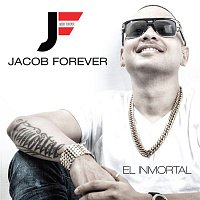 Jacob Forever – El Inmortal