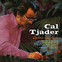 Cal Tjader, Clare Fischer, Bob Redfield, Rob Fisher, Pete Riso, Poncho Sanchez – Cuban Fantasy [Live]