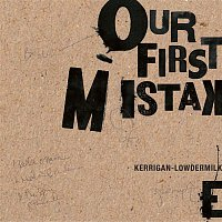Various Artists.. – Our First Mistake