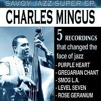 Charles Mingus – Savoy Jazz Super EP: Charles Mingus