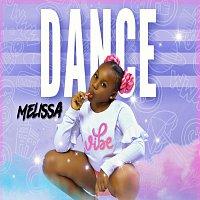 Melissa – Dance