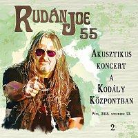 Rudán Joe – 55 - Akusztikus koncert a Kodály Központban II.