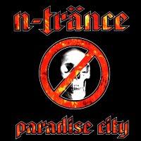 N-Trance – Paradise City