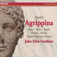 Donna Brown, Della Jones, Michael Chance, Derek Lee Ragin, Alastair Miles – Handel: Agrippina